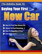 The Definitive Guide To Buying Your First New Car